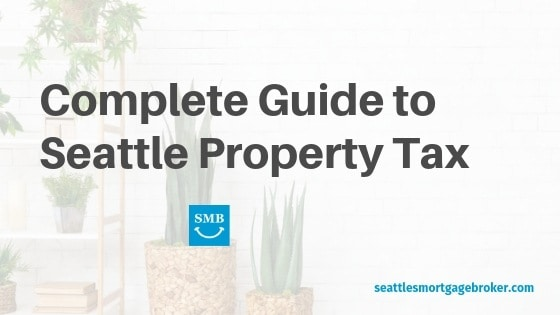 Seattle Property Tax Guide - Seattle's Mortgage Broker