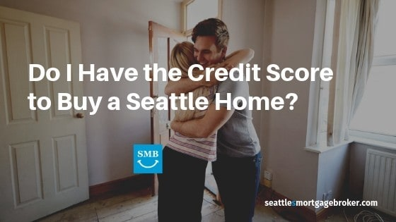 Credit Score Seattle Washington Home