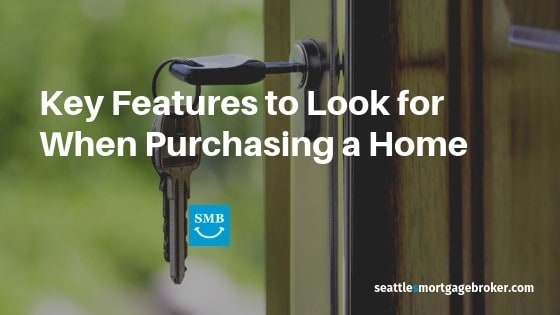 Key Features Purchasing Seattle Home