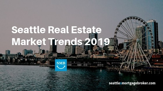 Seattle Real Estate market Trends 2019