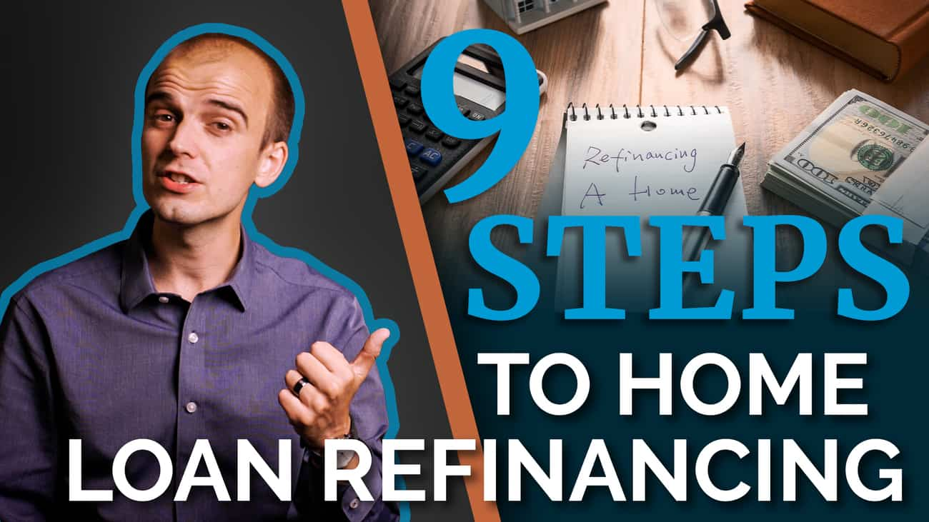 How to Refinance Your House