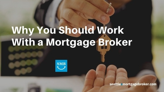 Why work with a mortgage broker