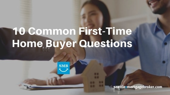 10 Common First-Time Home Buyer Questions