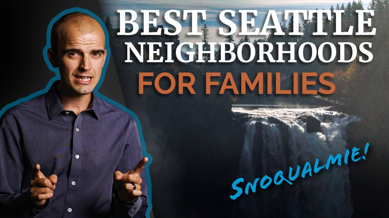 Moving to Seattle with a Family? Here's the BEST Suburbs For You!