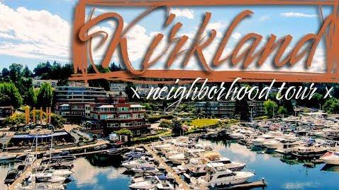 KIRKLAND | Seattle Neighborhood Tour