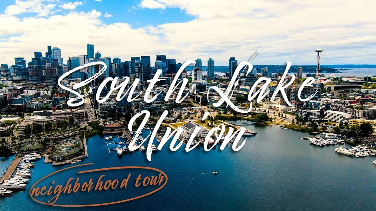 SOUTH LAKE UNION | Seattle Neighborhood Tour